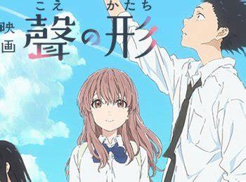 film anime koe no katachi new koe no katachi anime film visual cast trailer
