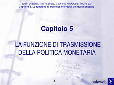 economia degli intermediari finanziari dispense funzione di trasmissione politica monetaria dispense