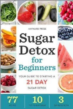 21 Day Sugar Detox Supplements by 25 Best Ideas About Healthy On