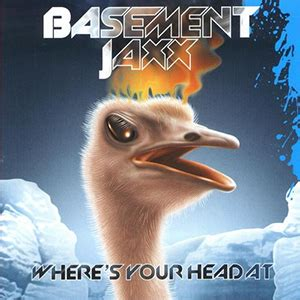 basement jaxx jus 1 where s your at