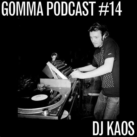 Kaos Dj U The gomma 187 kaos