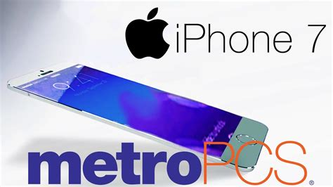 iphone 7 7 plus coming to metro pcs