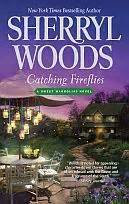 sweet magnolia books catching fireflies the sweet magnolias 9 by sherryl