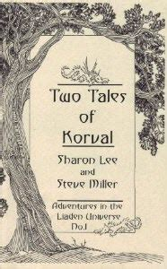 cultivar adventures in the liaden universe books two tales of korval adventures in the liaden universe 1