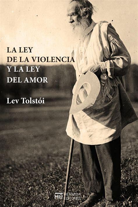 descargar libro la ley del amor la ley de la violencia y la ley del amor