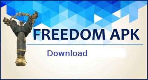 freedem apk freedom apk 1 9 5 version may 2018