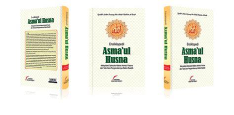 Buku Ensiklopedi Asmaul Husna Pustaka Imam Asy Syafii Ensiklopedi Asmaul Husna Toko Buku Sunnah