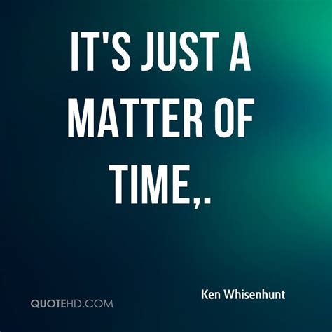 it s just a matter ken whisenhunt quotes quotehd