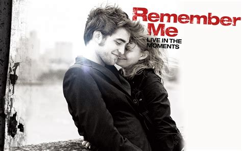 remember me remember me movie quotes quotesgram