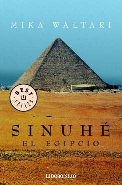 libro sinuhe el egipci en novela hist 243 rica sinuh 233 el egipcio de mika waltari