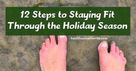 staying fit through the holidays 187 the four percent fun fitness after 50