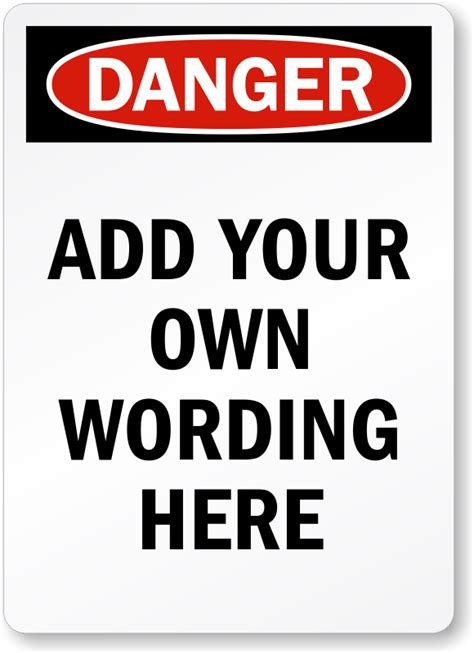 design your own l design your own danger osha label add wording here sku