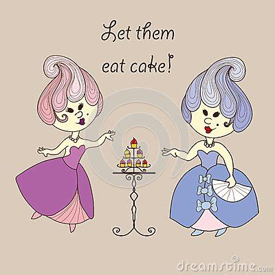 Let Them Eat Cake Styledash by Vector Illustration Princess Eat Cake Stock