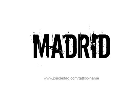 Search By Name And City Madrid City Name Designs Tattoos With Names