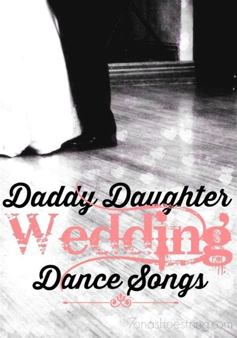 father daughter dance grad song daddy daughter wedding dance songs country wedding songs