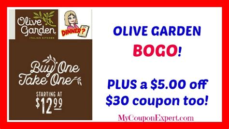 olive garden coupon policy olive garden bogo deal plus a 5 00 off 30 00 coupon