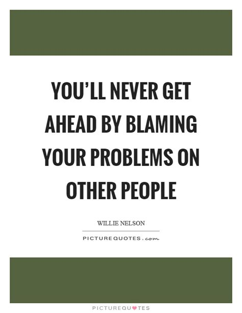 problems in relationship be one step ahead get relationship advice for help book with communication skills relationship book for with advices and smart psychology volume 1 books blaming quotes blaming sayings blaming picture quotes