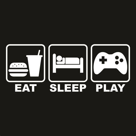 Eat Sleep eat sleep play otakutees