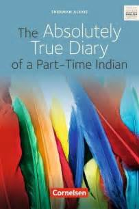 The Absolutely True Diary Of A Part Time Indian Essay by The Absolutely True Diary Of A Part Time Indian Nach Verlagen Schulbuch 978 3 06 031263 4
