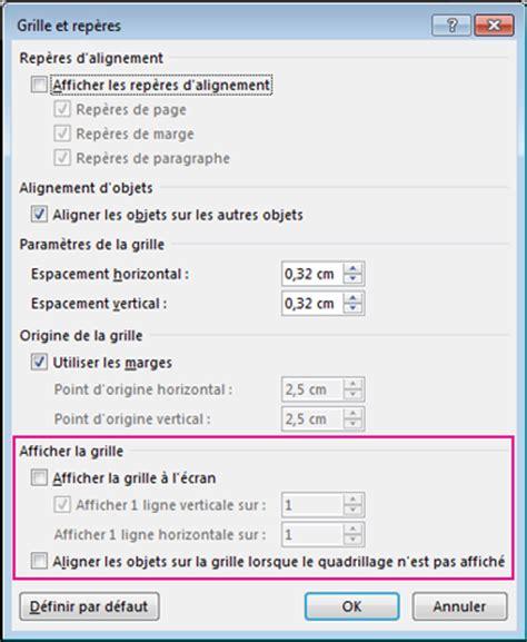 Grille Word by Activer Ou D 233 Sactiver Les Options Aligner Sur La Grille Et