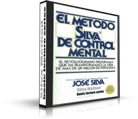 el metodo silva de el m 201 todo silva de control mental jos 233 silva curso en audiolibro como triunfo