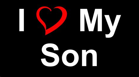 Images Of I Love My Son | i love you son quotes quotesgram