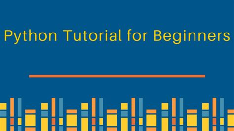 python tutorial for beginners with exles python tutorial for beginners journaldev
