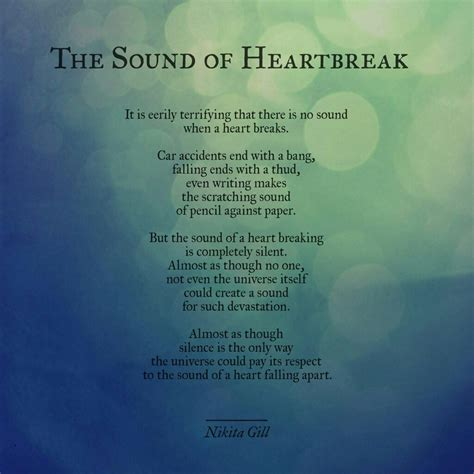 the noise of time the sound of heartbreak nikita gill poem nikita gill and feelings