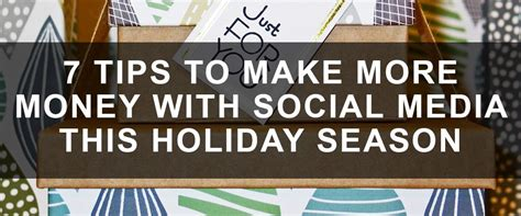 7 Secrets To Gear Up For The Holidays by 7 Tips To Sell More With Social Media This Season