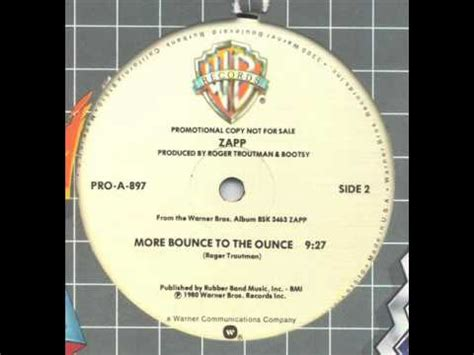 zapp more bounce to the ounce zapp more bounce to the ounce 12 version youtube