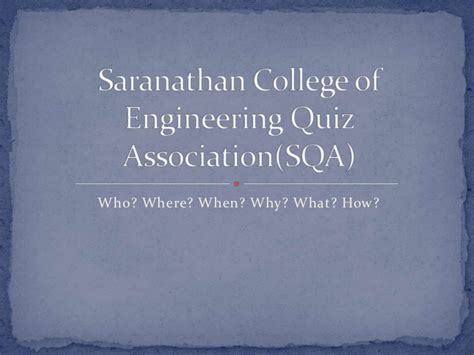 Saranathan College Of Engineering Mba by Saranathan College Of Engineering Quiz Association Sqa