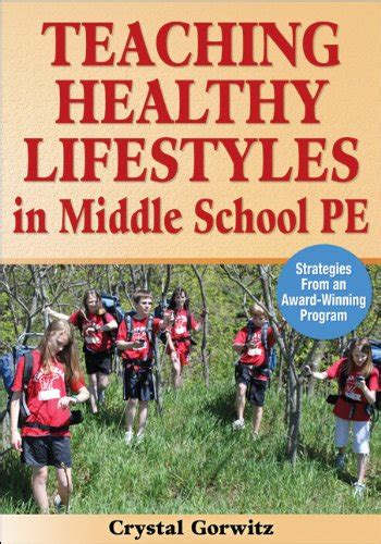 new strategies for teaching middle school health teaching healthy lifestyles in middle school pe