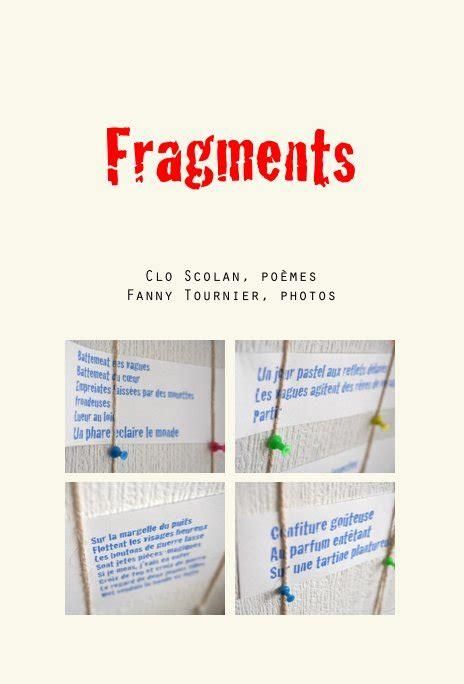 fragments books fragments by clo scolan po 232 mes tournier photos