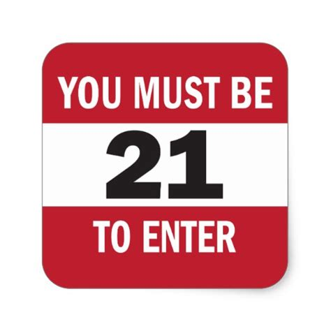to enter you must be 21 to enter sign sticker zazzle