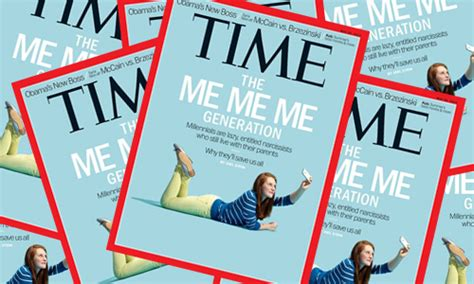 Time Me Me Me - millennials the me me me generation millennial mindset