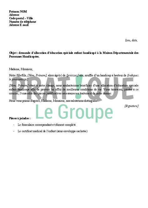 Exemple De Lettre De Demande Partenariat Lettre De Demande D Allocation D 233 Ducation De L Enfant Handicap 233 Pratique Fr