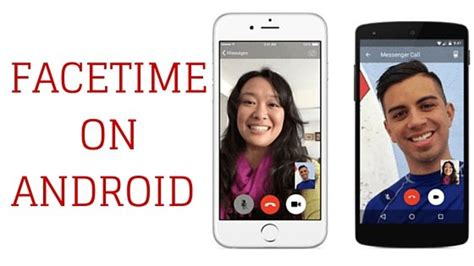 can you facetime on android facetime for android letmehack