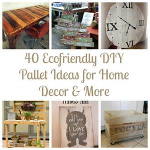 Home Decorating Diy Ideas 40 Ecofriendly Diy Pallet Ideas For Home Decor More