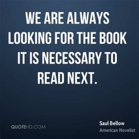 always look for the magic books saul bellow quotes quotehd