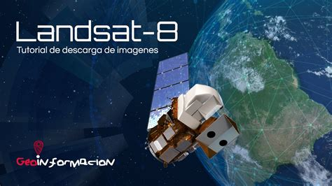 imagenes satelitales landsat gratis descargar im 225 genes landsat 8 earth explorer youtube