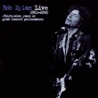 bob live performance live 1961 2000 thirty nine years of great concert