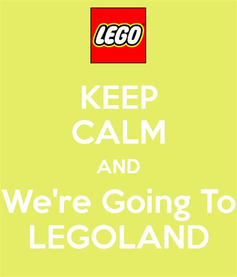 Lego Wall Stickers keep calm and we re going to legoland keep calm and