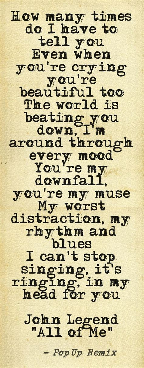 song about crush not liking you 25 best ideas about all of me on pinterest love words