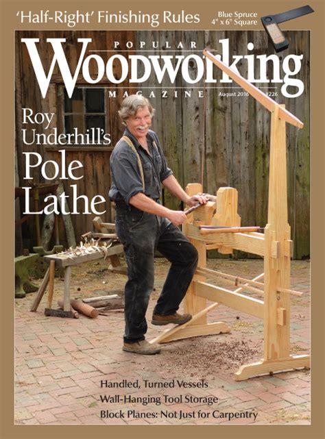 turning  roy underhill  popular woodworking magazine