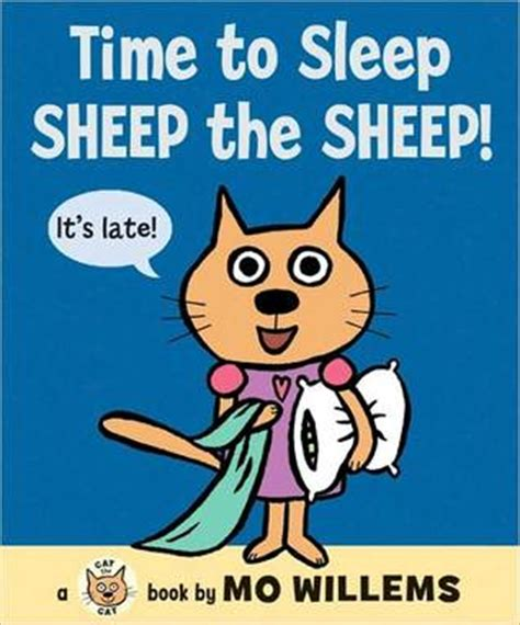 sleeptime books time to sleep sheep the sheep by mo willems reviews