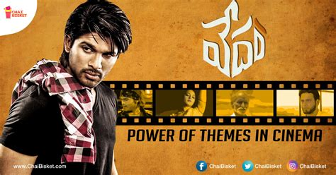 theme exles of movies here s how vedam is an exle of the importance of themes