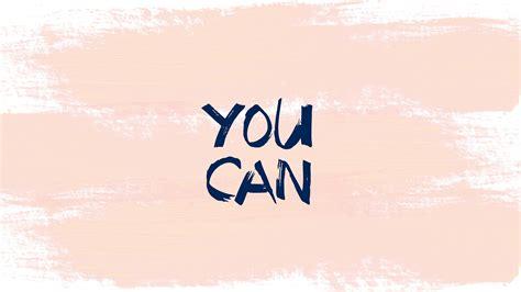 girly motivational wallpaper girly inspirational desktop wallpaper 54 images