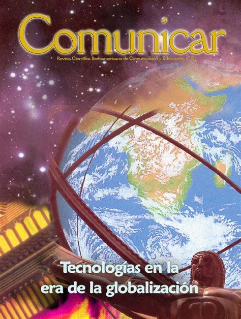 revista del centro de investigacin redalycorg revista comunicar 21 tecnolog 237 as en la era de la