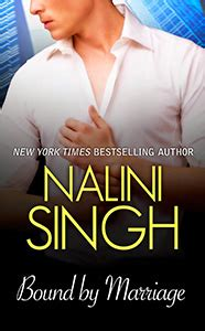 bound by marriage nalini singh nyt bestselling author