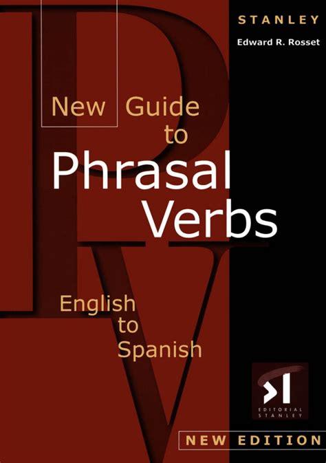 dictionary phrasal verbs aprenda os principais phrasal verbs adjetivos e substantivos deles derivados portuguese edition books phrasal verbs dictionary to spanihs